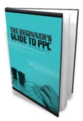 Product picture The Beginners Guide to PPC
