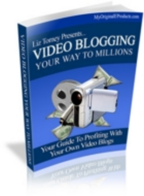 Product picture Video Blogging Your Way To Millions