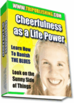 Product picture Cheerfulness As A Life Power Ebook